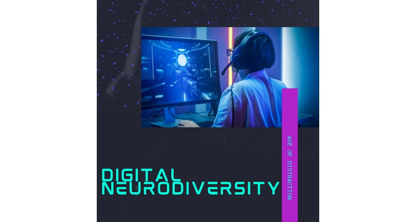 Black background with an image of a person with a headset looking at a computer with their back to the camera. Text reads: Digital Neurodiversity in teal letters.