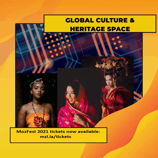 Global Culture and Heritage MozFest 2021.gif