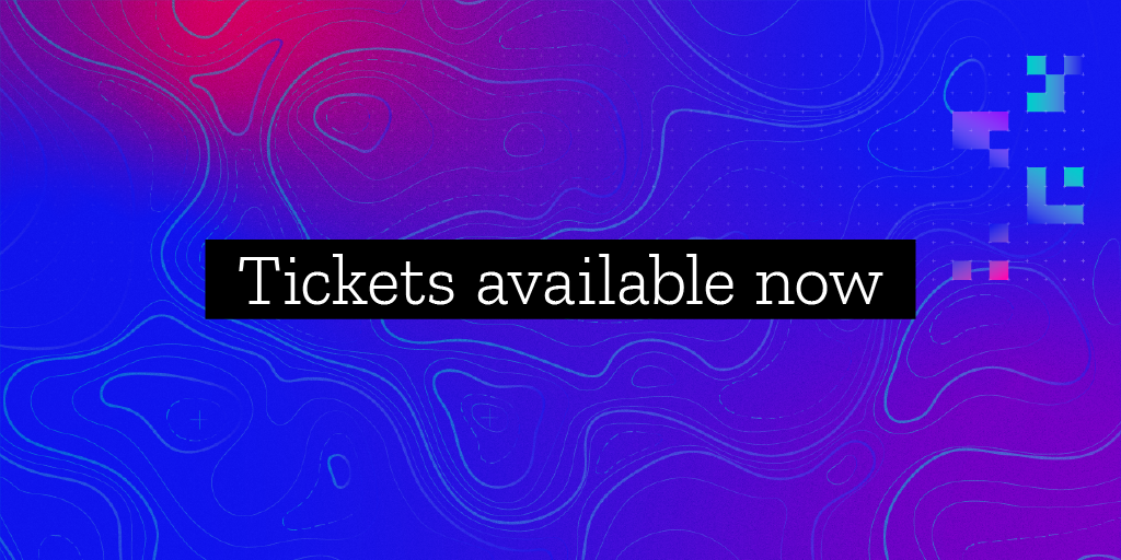 white text that reads 'Tickets available now' on black highlight with blue and purple colorful design in the background