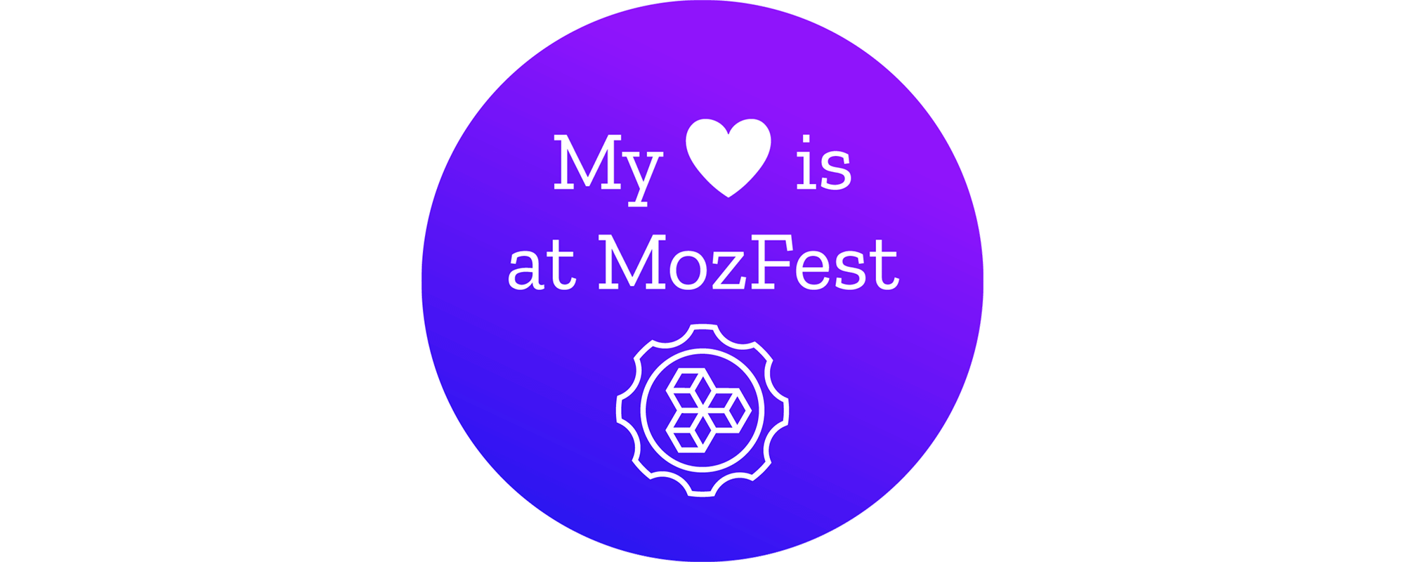 """purple circle with words """"My heart is at MozFest"""" where the heart is a shape. Underneath is the MozFest logo."""