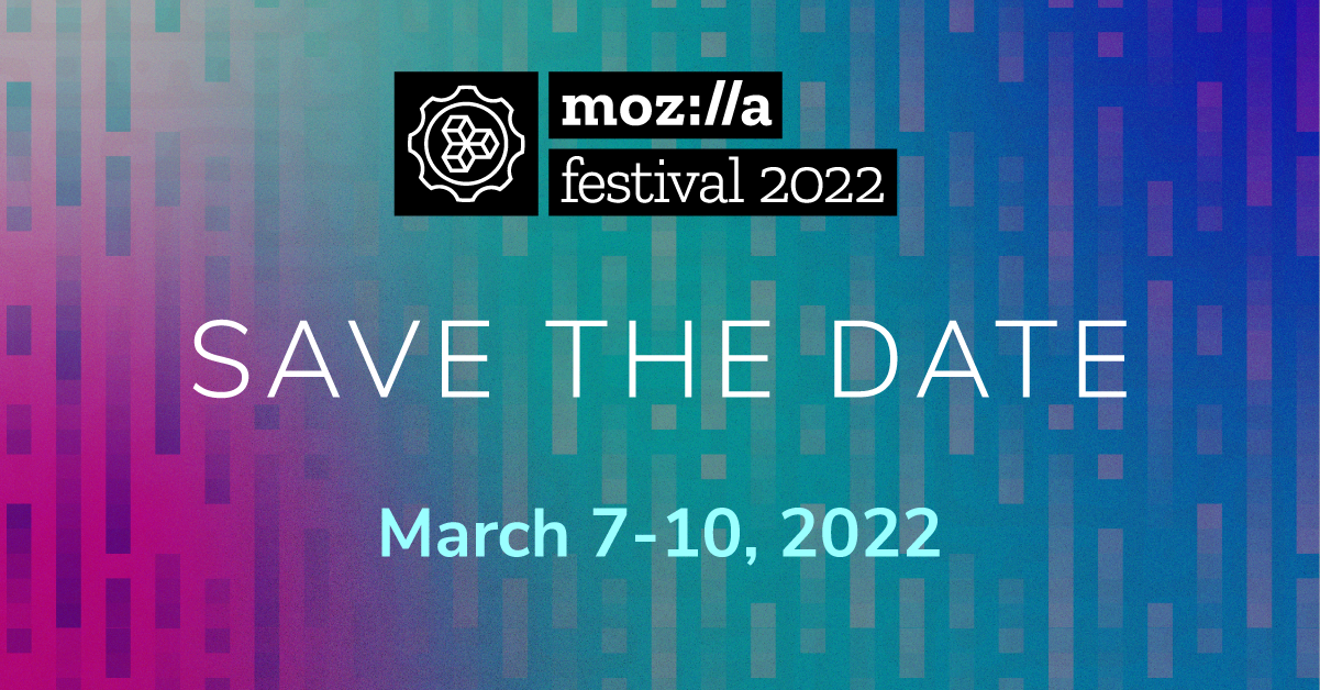 Save the date MozFest March 7-10 2022 Banner
