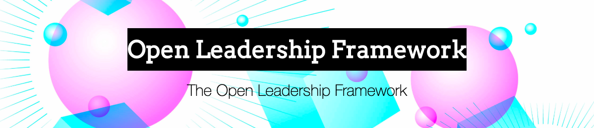Open Leadership Framework