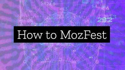 How to MozFest