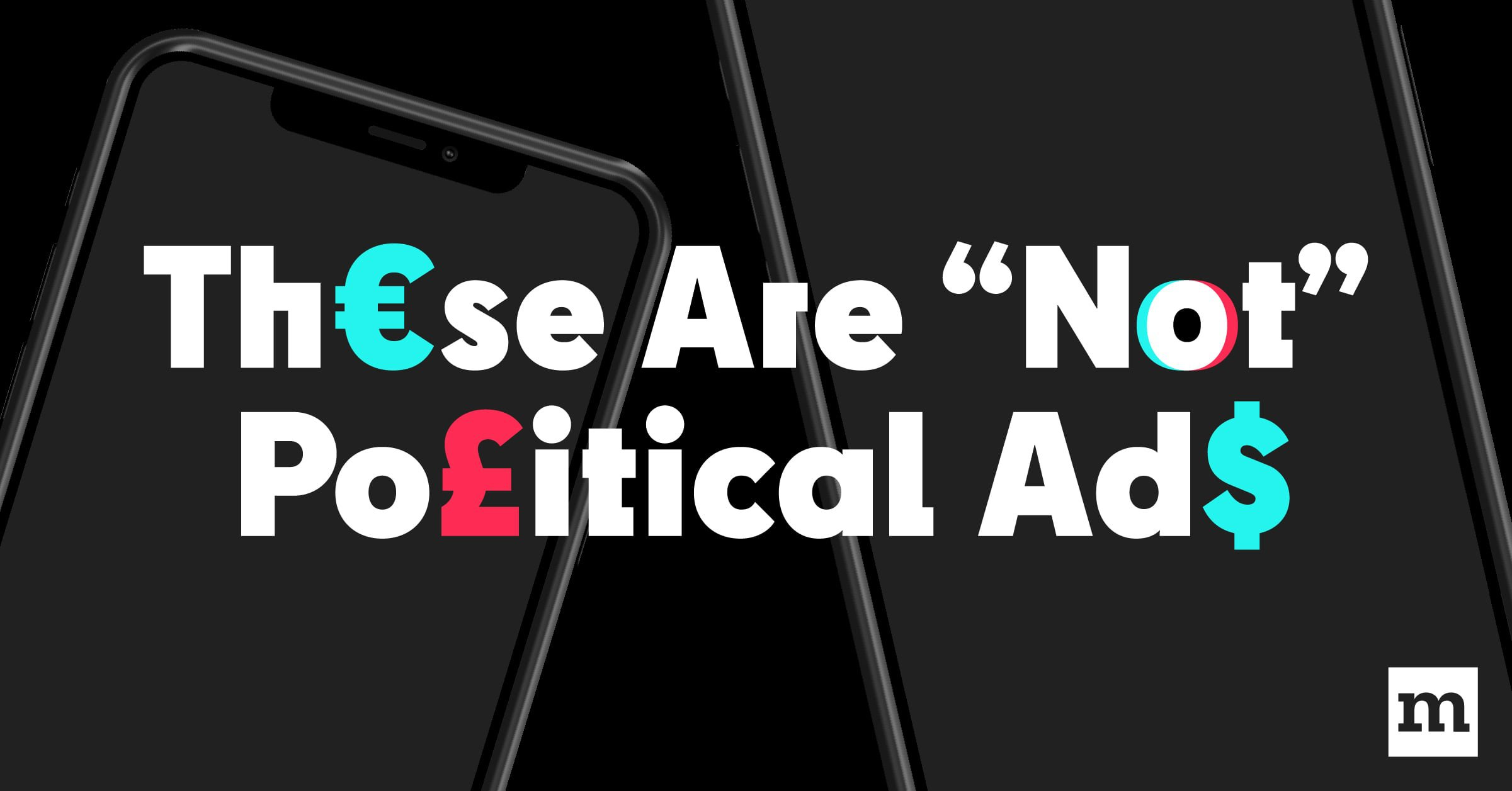 """From Mozilla's new report, """"Th€se Are Not Po£itical Ad$: How Partisan Influencers Are Evading TikTok's Weak Political Ad Policies."""""""