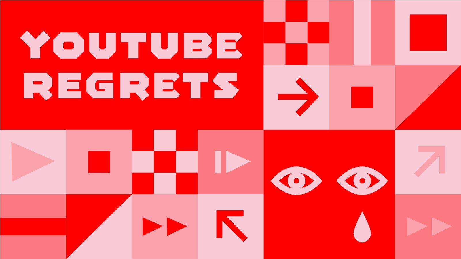 YouTube Regrets